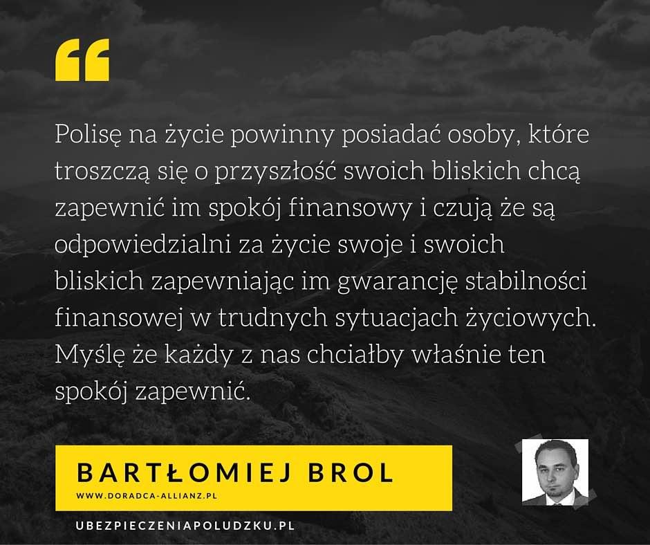 Bartłomiej Brol - Kto powinien kupić ubezpieczenie na życie
