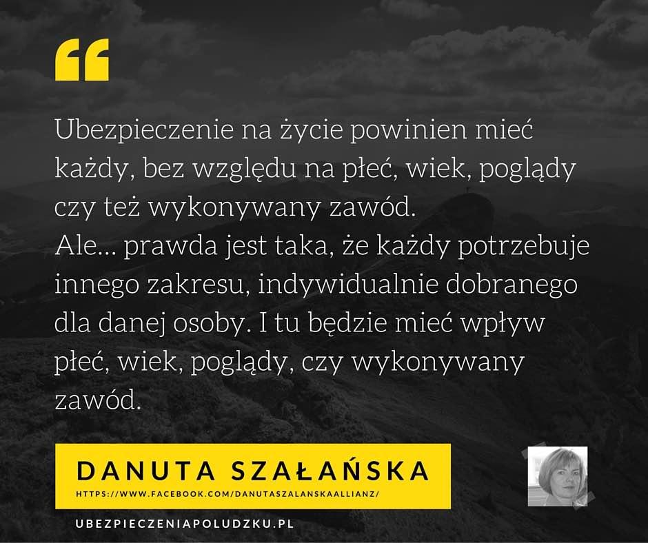 Agent ubezpieczeniowy Allianz Warszawa - Danuta Szałańska - Kto potrzebuje ubezpieczenie na życie